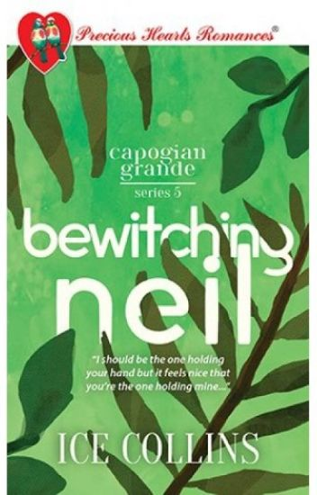 CAPOGIAN GRANDE SERIES 5: Bewitching Neil (PUBLISHED UNDER PHR)