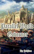 Parallel World Governor by seiichiiiii