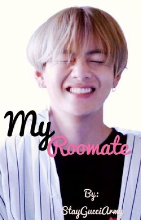 My Roomate {One Shot} ~ Taehyung FF by cuppataex
