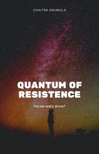 Quantum Of Resistance by ChaitraAnumula