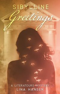 Sibylline Greetings (Book 2, the LiteraTours Cozy Mystery Series) cover