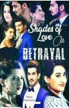 Shades Of Love Or Betrayal? {Ishq Mein Marjawan} cover