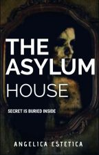 The Asylum House by AngelicaEstetica6