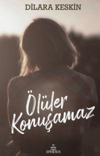 ÖLÜLER KONUŞAMAZ cover