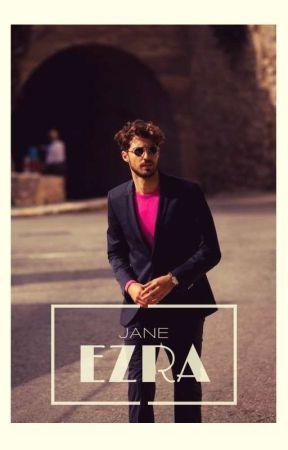 EZRA by _ephemeral_roses_