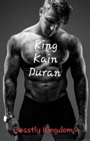 King Kain Duran - Book #2 by BeastlyKingdom