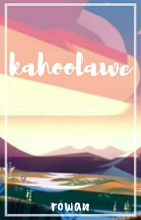 ❝ KAHOOLAWE ❞ - RELAXED SURVIVAL ROLEPLAY by pinkdiamond-