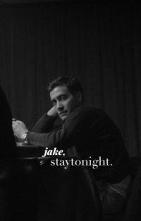 staytonight. ||gyllenhaal.  cover