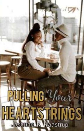 Pulling Your Heartstrings✔ by jasminestars