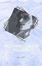 The Arcana Oneshots by arcanathot