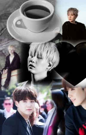 Just a cup of coffee, Right? Yoongi x reader by BTSforeverinlove17