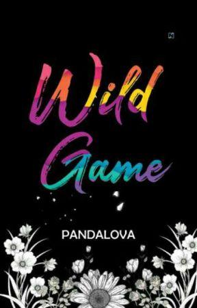 WILD GAME  by Pandalovaaa
