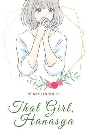 That Girl, Hanasya by winterinnight
