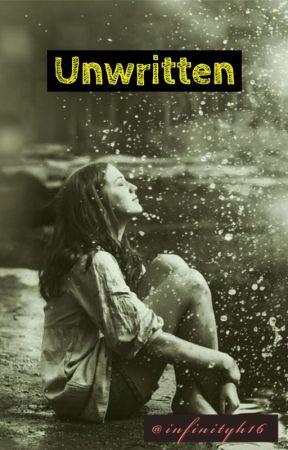 Unwritten (Summer Of Taking Chances Sequel) by infinityh16