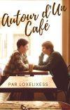 Autour d'Un Café [BxB] cover