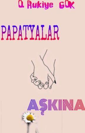 Papatyalar Aşkına by XXrukiyeXX