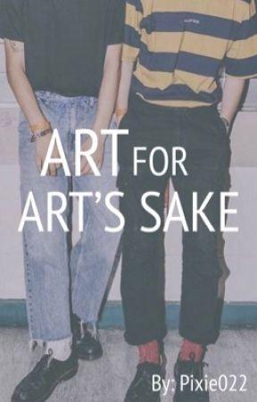 ART FOR ART'S SAKE [BxB] by Pixie022