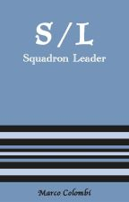 S/L Squadron Leader by MarcoColombi