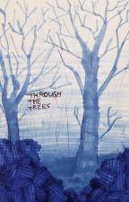 Through the Trees (TreeBros) by I_drank_the_milk