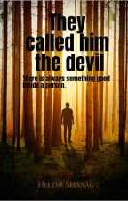 They Called Him The Devil  by HeleneSelvaag