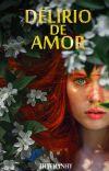 Delirio de amor  •TERMINADA• cover