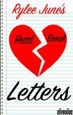 Rylee June's Heartbreak Letters by Oliveoilog