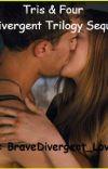 Tris & Four (A Divergent Trilogy Sequel) cover