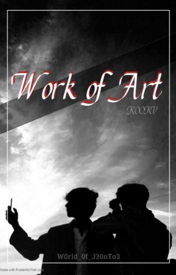 Work of Art   J.JK + K.TH [EDITING]