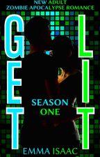 Get Lit (Book One) by EmmaIsaac