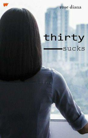 Thirty Sucks by rosediana88