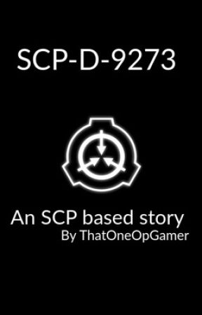 SCP-D-9273 by ThatOneOpGamer