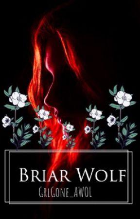 | Briar Wolf | by GrlGone_AWOL