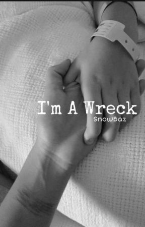 I'm A Wreck // SnowBaz by CELESTIALSERO