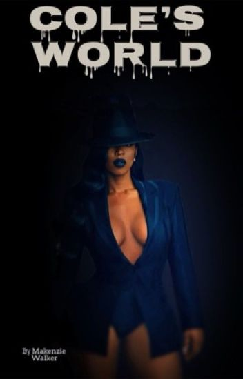 Cole's World