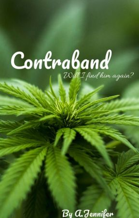 Contraband by AlyssaForsty101
