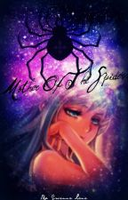 Mother of The Spiders [DISCONTINUED] by GwennaLane