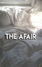 The Afair |E.OD| {discontinued} by grimwritter