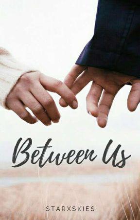 Between Us | H.S. by starxskies