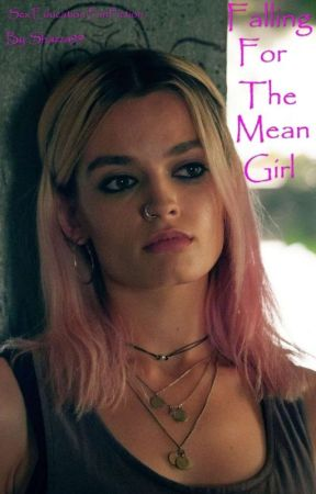 Falling For The Mean Girl - Sex Education FanFiction (GirlxGirl) by Shazza99