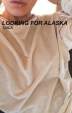 Looking For Alaska {Quotes} by rainycliffo