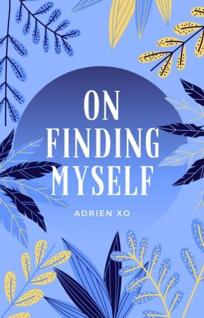 on finding myself ☆ poetry by xoalynxo
