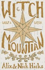 Wolf & Witch II: Witch Mountain by HicksScribbles