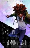 The Dragon of Rosemont High cover