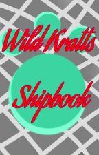 Wild Kratts Shipbook by MasterTofu