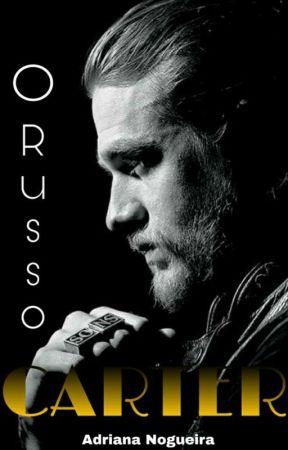 Carter - O Russo | Livro 2 (PAUSADO) by puddin_adri