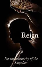 Reign by _the_great_escape