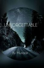 UNFORGETTABLE by Munaari
