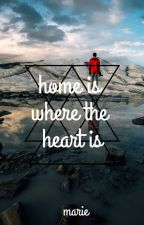 home is where the heart is by MarieHatKeineLust