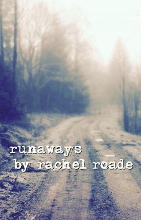 runaways by wrachelwrites