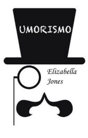 Umorismo  by ElizabellaJones